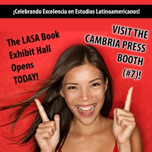 #LASA2015 Book Exhibit Hall Opens Today! Visit the Cambria Press booth