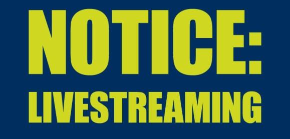 Livestream Notice