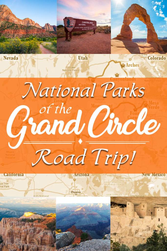 National parks of the Grand Circle Road Trip