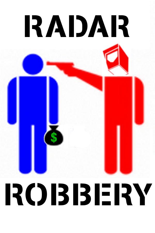 radar robbery