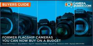 7 flagship cameras from 2014 you can now buy on a budget