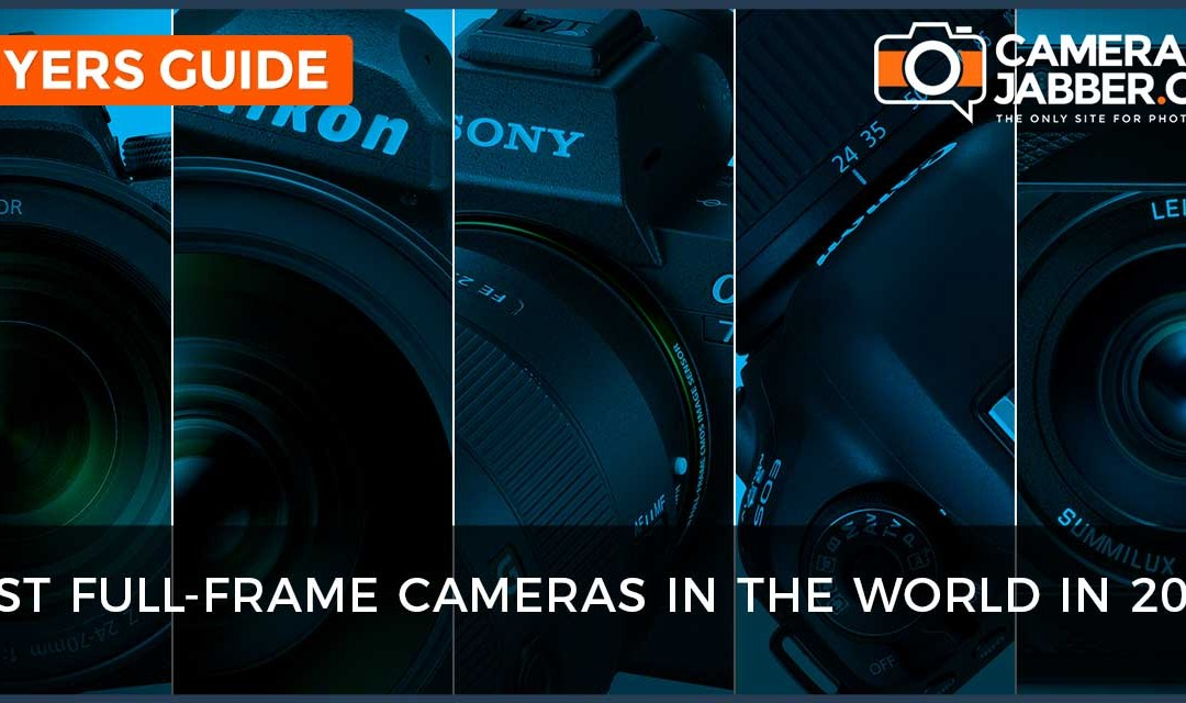 Best full-frame camera: what to buy in 2018