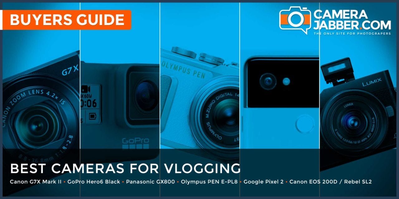 Best cameras for vlogging 2018