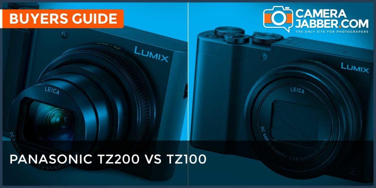 Panasonic Tz200 Vs Tz100 Which Camera Should You Choose