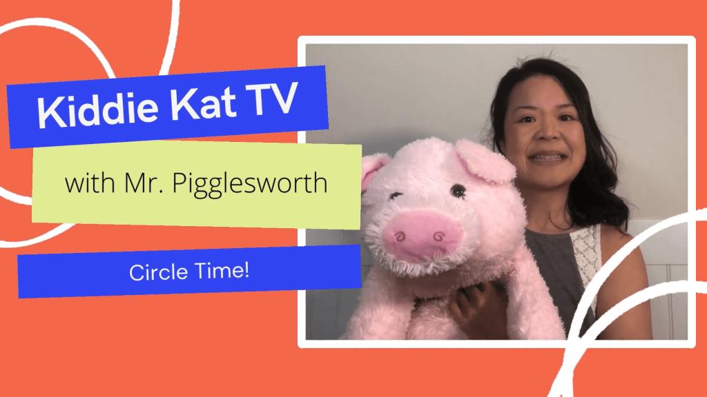 Kiddie Kat TV and Mr. Pigglesworth