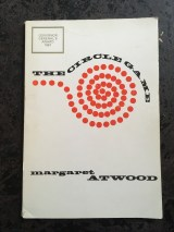 Margaret Atwood's The Circle Game, published by Contact Press in 1966 and reprinted by House of Anansi in 1967.