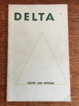 Louis Dudek edited Delta from 1957-1965, during the life of Contact Press and co-incident with Souster's editing of Combustion.