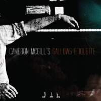 Cameron McGill – Gallows Etiquette