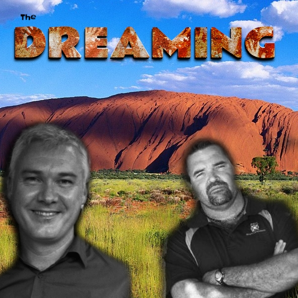 The Dreaming – My Latest Podcast Series