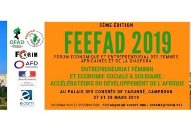 Le Forum Economique et Entrepreneurial des Femmes Africaines et de la Diaspora (FEEFAD), 5ème édition