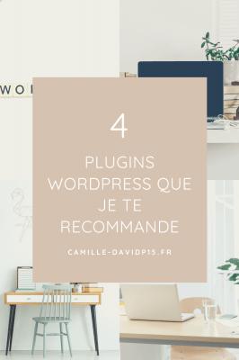 Les plugins WordPress que je te recommande
