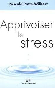 couverture livre apprivoiser le stress