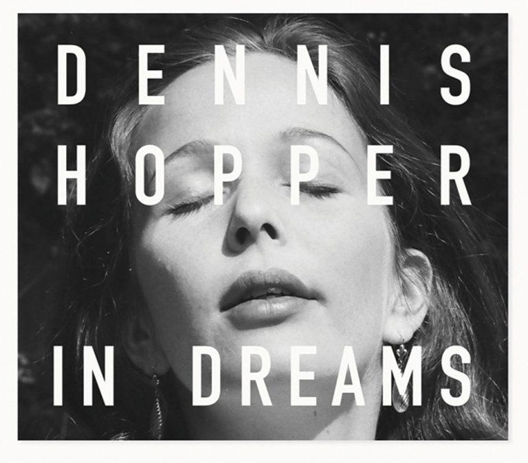 Dennis Hopper: In Dreams