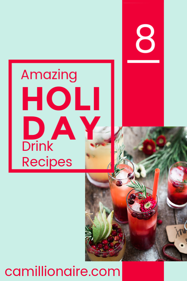 8 amazing holiday drink recipes