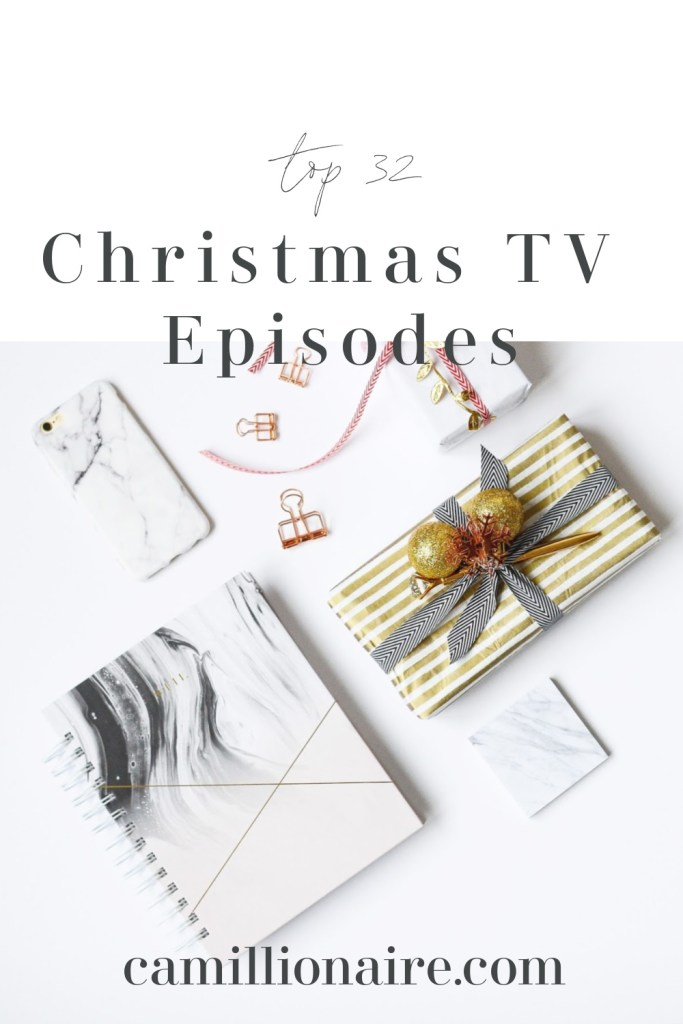 Top 32 Christmas TV episodes