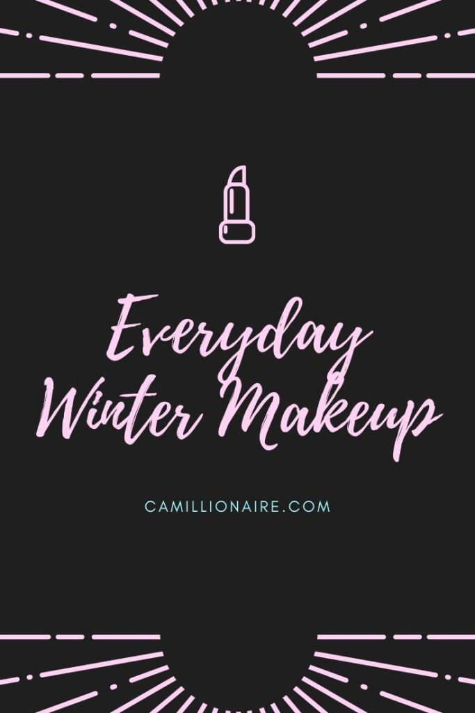 Everyday Winter Makeup