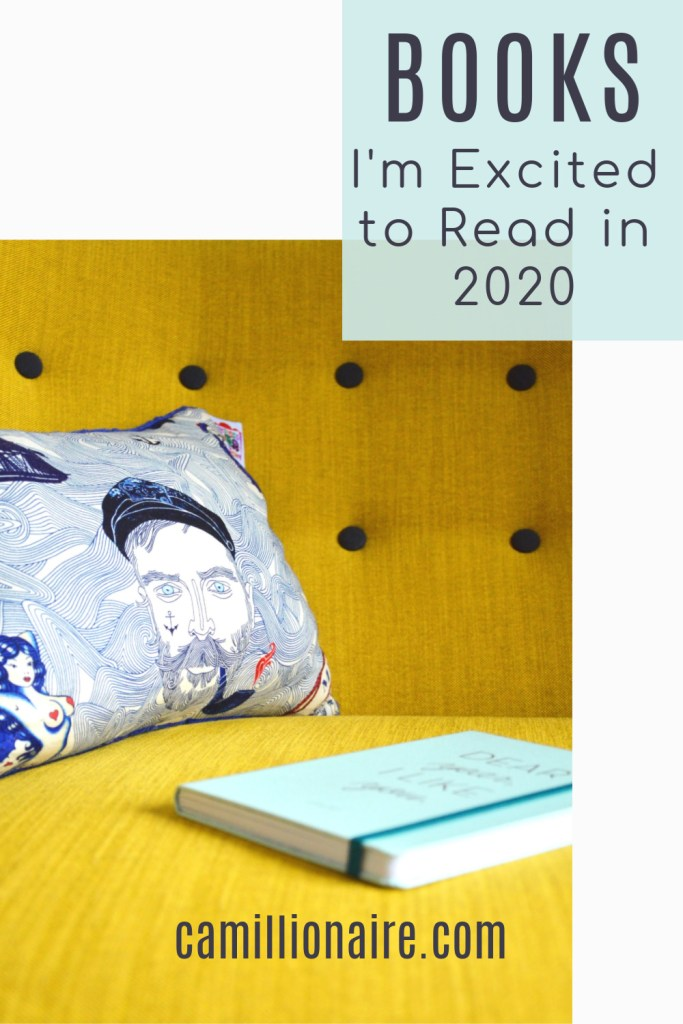 Books I'm Excited To Read in 2020