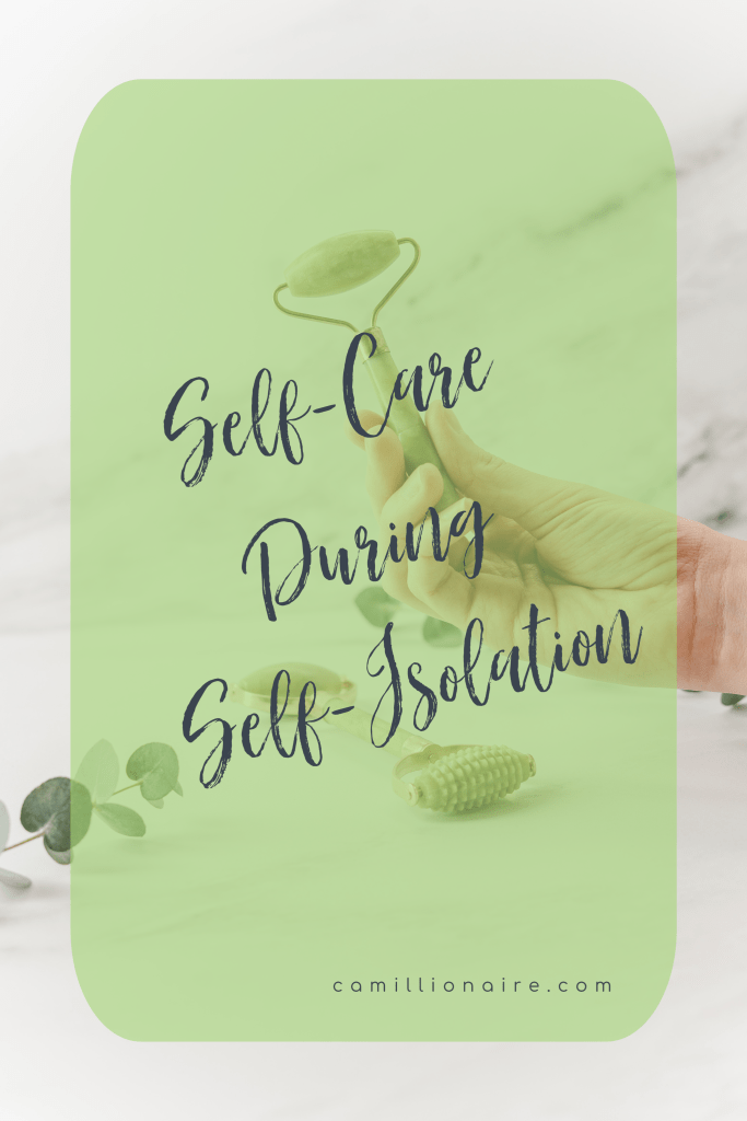 Self-Care During Self-Isolation
