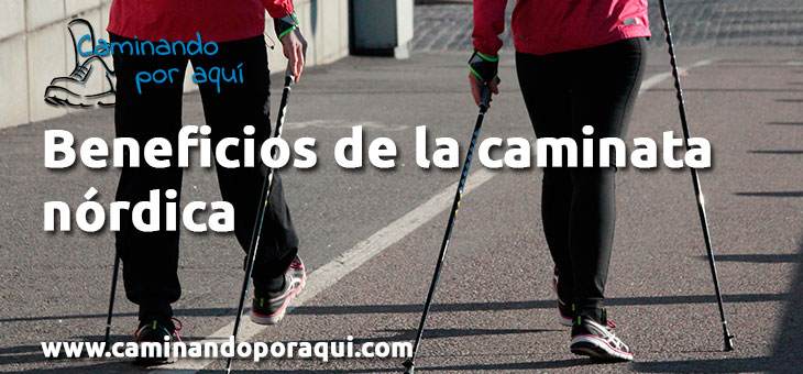 10 beneficios de la caminata nórdica