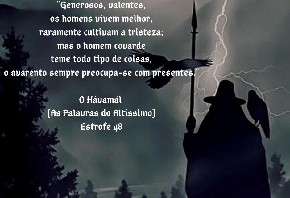 O Hávamál (As Palavras do Altíssimo) – Estrofe 48