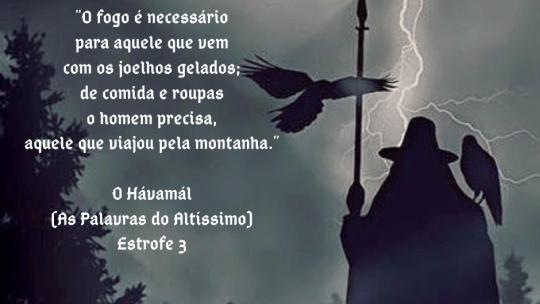 O Hávamál (As Palavras do Altíssimo) Estrofe 3