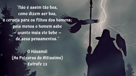 O Hávamál (As Palavras do Altíssimo) – Estrofe 12