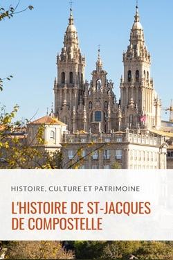 Histoire de Saint Jacques de Compostelle