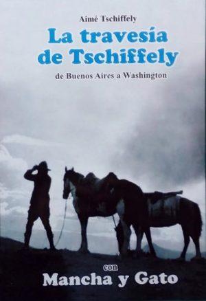 La travesía de Tschiffely
