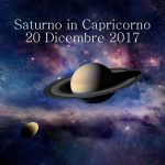 SATURNO IN CAPRICORNO -20 DICEMBRE  2017-IL TEMPO DI ACQUISIRE SAGGEZZA di Patrizia Quarta