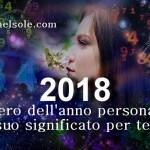 NUMEROLOGIA : IL NUMERO DELL'ANNO PERSONALE PER IL 2018 ED IL SIGNIFICATO  PER TE