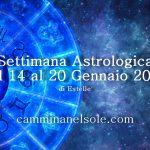 SETTIMANA ASTROLOGICA  DAL 14 al 20 GENNAIO 2018 di Estelle