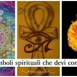 DIECI  SIMBOLI SPIRITUALI e IL LORO SIGNIFICATO CHE DEVI CONOSCERE