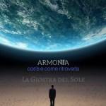ARMONIA INTERIORE: COS'E' E COME RITROVARLA di Luca Carli