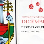 PREVISIONI DICEMBRE 2018- DESIDERARE DI CAMBIARE di Luca Carli