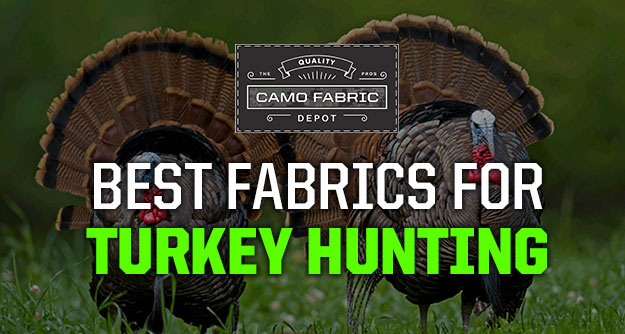 Turkey Hunting Fabrics and Camo Patterns - Camo Fabric Depot