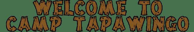 WelcomeToCampTapawingo