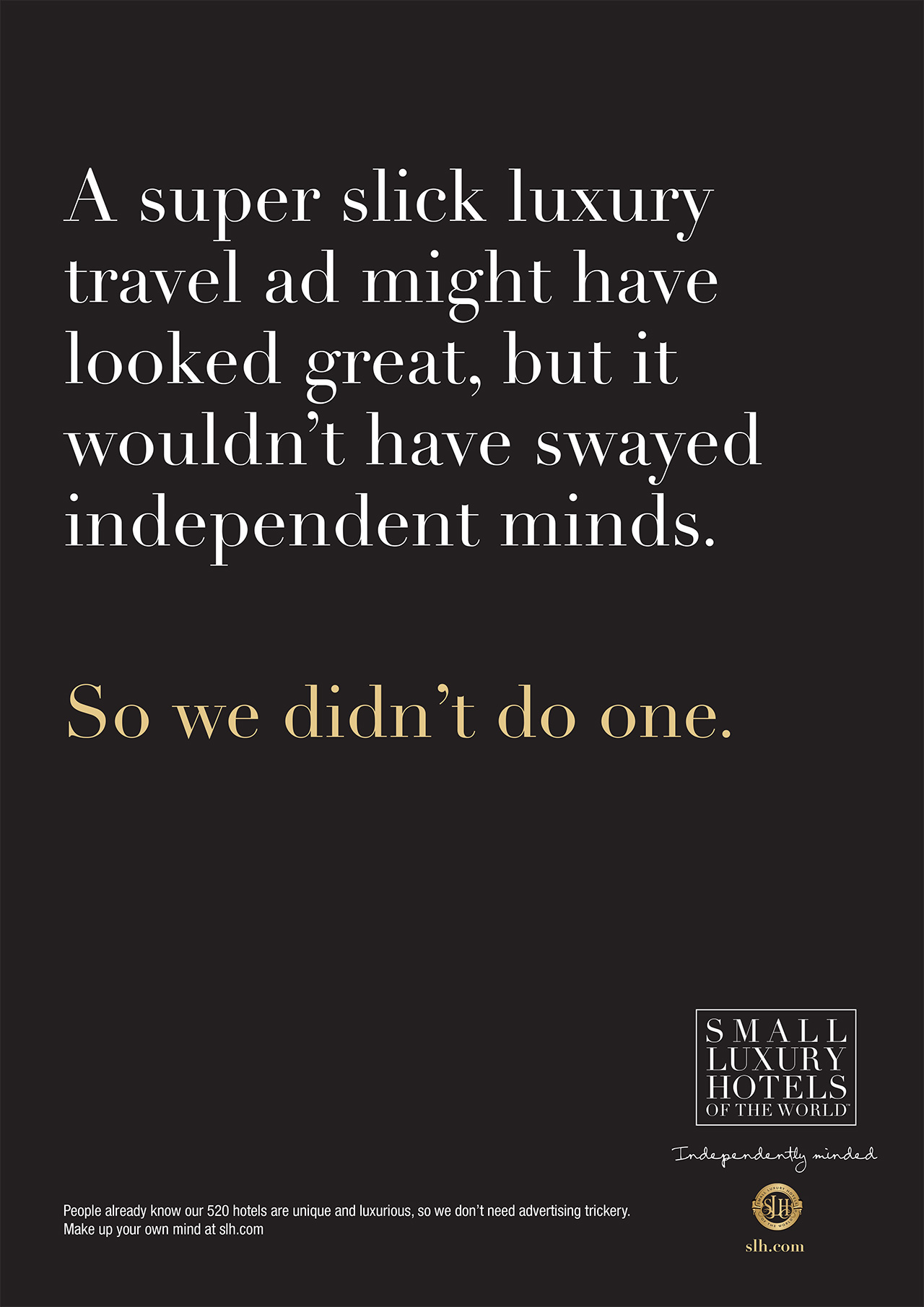 Unadvertise the new advertising by the small luxury for Luxury hotels of the world