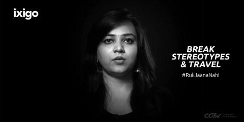 ixigo launches #RukJaanaNahi campaign on Women's Day