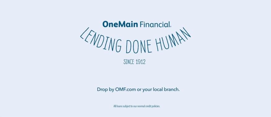 Lending Done Human - OneMain Financial