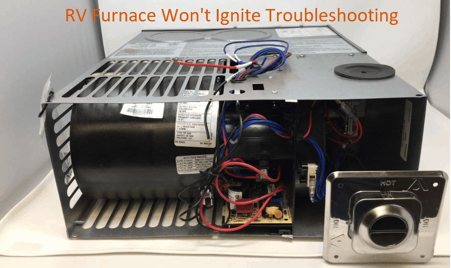 Troubleshooting Rv Furnace That Wont Ignite Campergrid