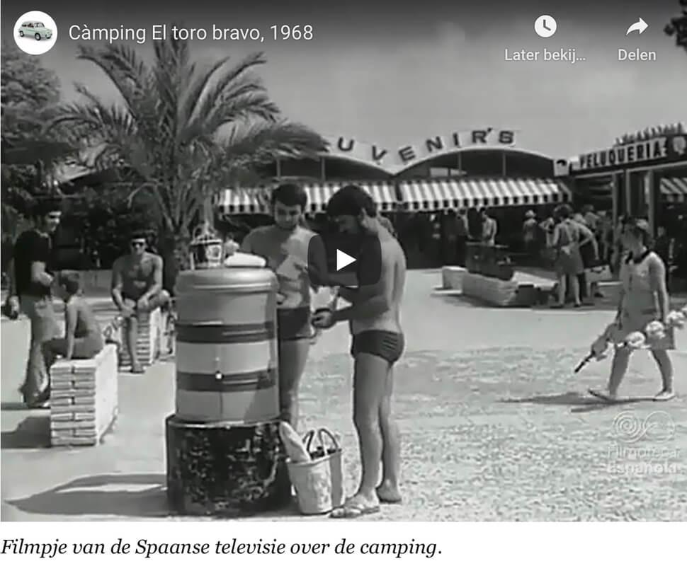 Heerlijk nostalgisch filmpje over de Spaans-Catalaanse camping El Toro Bravo (YouTube 1 min.).