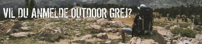 Vil du anmelde outdoor udstyr?