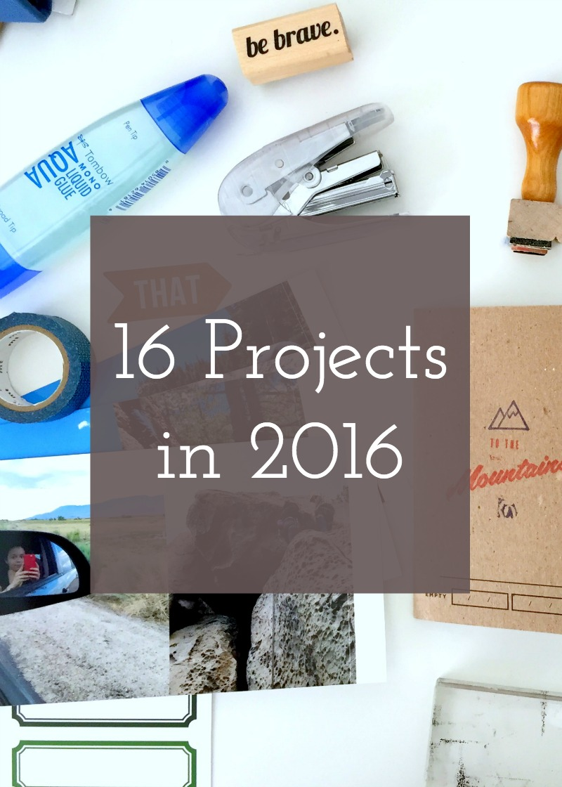 16 Projects in 2016 - Kam of Campfire Chic