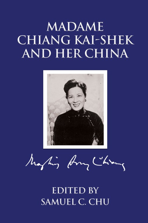 Cover of Madame Chiang Kai-shek and Her China