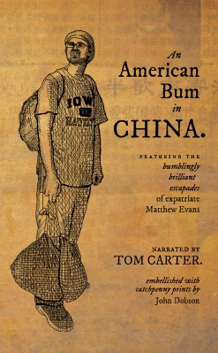 The cover of An American Bum in China, by Tom Carter