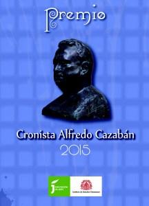 """Portada de las bases del Premio """"Cronista Cazabán"""" 2015."""