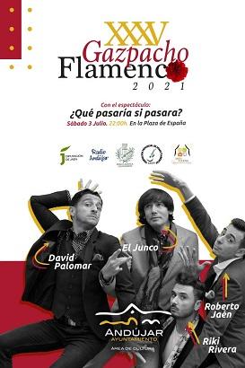 Andújar acogerá la 35º edición del Gazpacho Flamenco con el espectáculo ¿Qué pasaría si pasara?