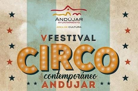 """El V Festival de Circo Contemporáneo de Andújar abre la programación """"alternativa"""" de septiembre."""