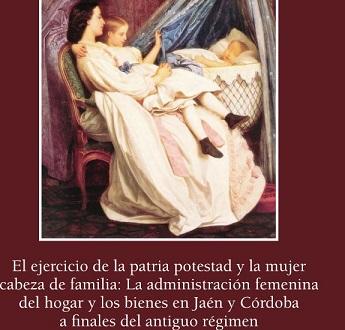Un estudio sobre las mujeres como cabeza de familia en el siglo XVIII protagoniza una nueva publicación del IEG.