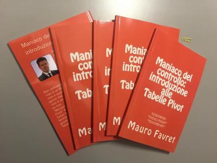 Libro Maniaco del controllo- introduzione alle tabelle pivot by Mauro Favret